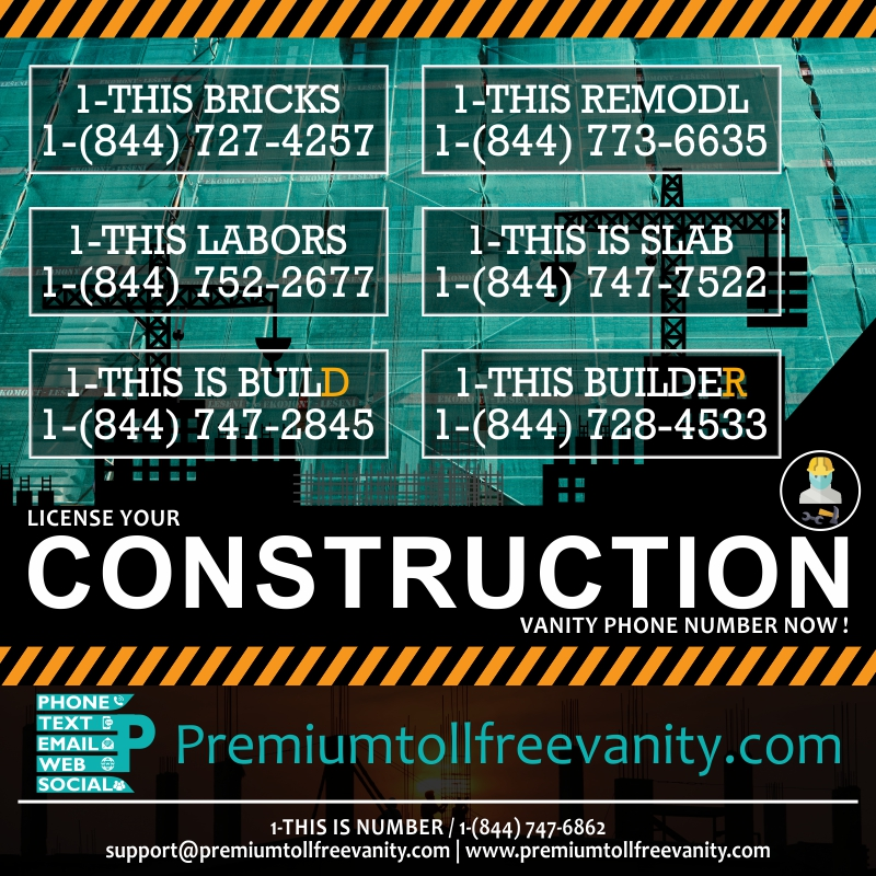 Buy License construction contracting toll free vanity phone numbers